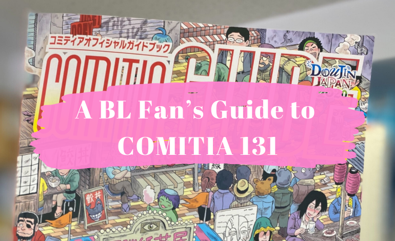 Photo of Let's Get Indie!  A BL Fan's Guide to COMITIA 131