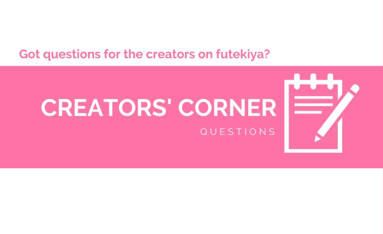 Photo of Submit your Questions for the Creators on futekiya!