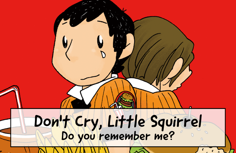 Don't Cry, Little Squirrel