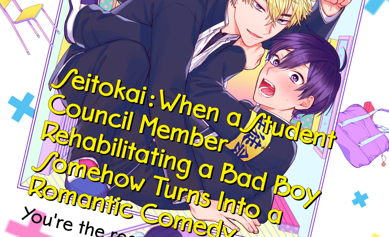 Photo of Seitokai: When a Student Council Member Rehabilitating a Bad Boy Somehow Turns Into a Romantic Comedy