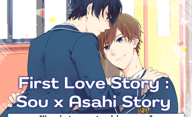 Photo of First Love Story: Sou x Asahi Story