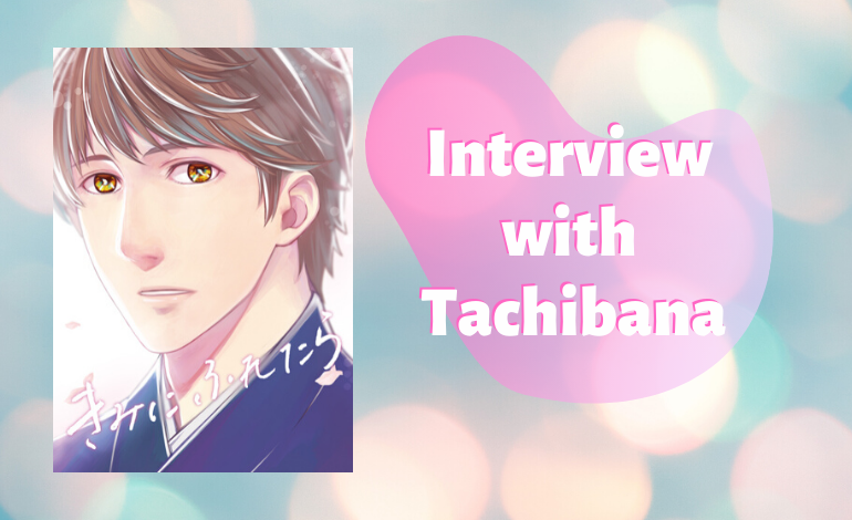 Photo of Creators' Corner: Exclusive Interview with Tachibana