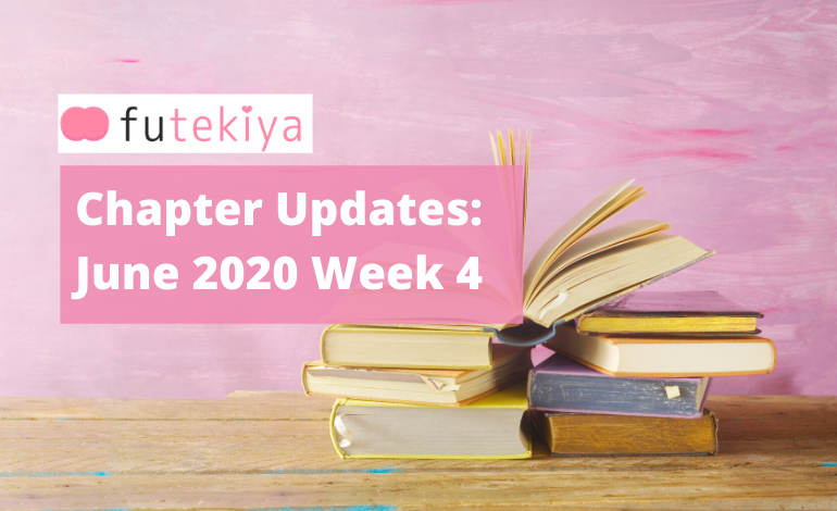 Photo of futekiya Chapter Updates: June 2020 Week 4