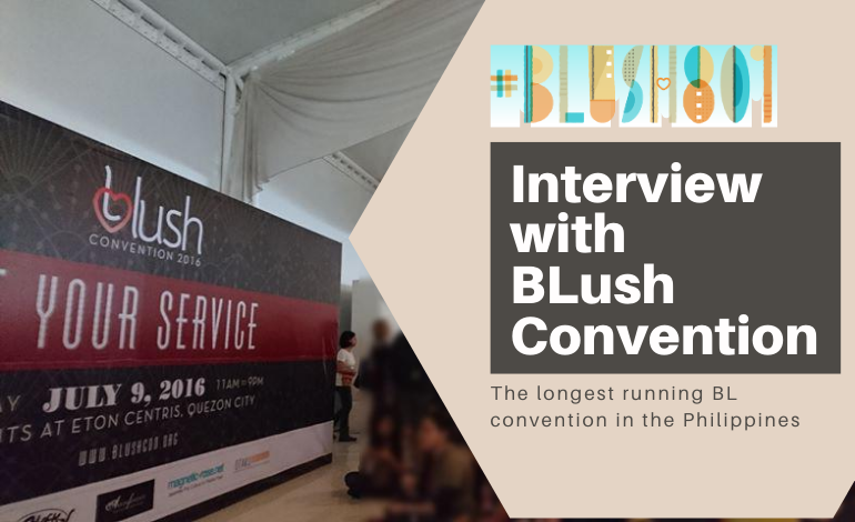 Photo of Interview with BLush Convention (Part 1)