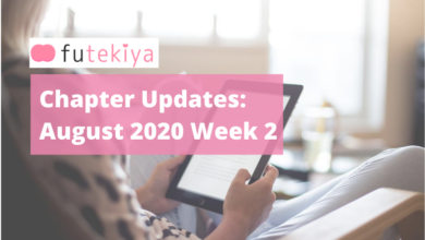 Photo of futekiya Chapter Updates: Week 2, August 2020