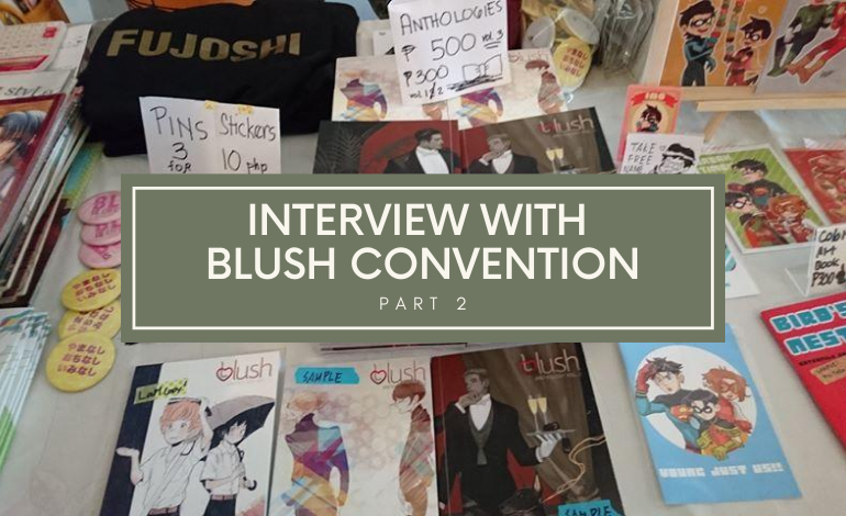 Photo of Interview with BLush Convention (Part 2)