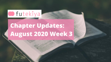 Photo of futekiya Chapter Updates: Week 3, August 2020
