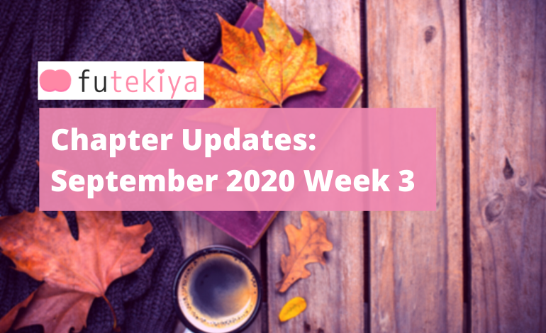 Photo of futekiya Chapter Updates: Week 3, September 2020
