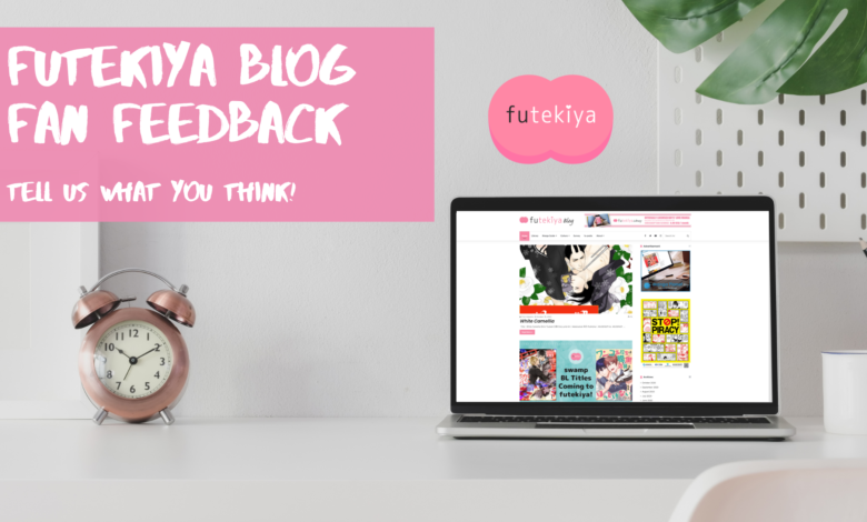 Photo of futekiya Blog Fan Feedback