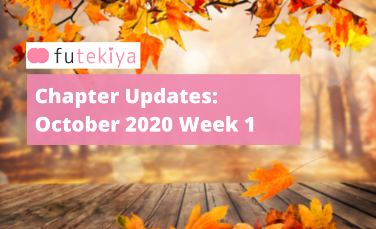 Photo of futekiya Chapter Updates: Week 1, October 2020