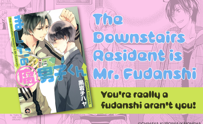 Photo of The Downstairs Resident is Mr. Fudanshi