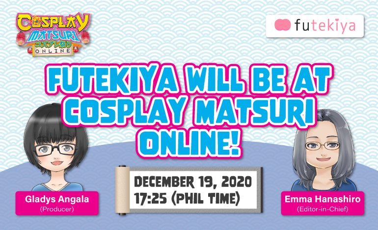 Photo of futekiya will be at Cosplay Matsuri Online!